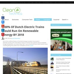 100% Of Dutch Electric Trains Could Run On Renewable Energy BY 2018