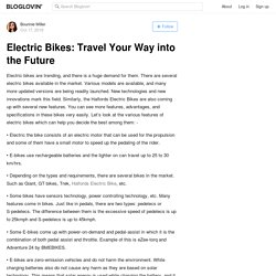Electric Bikes: Travel Your Way into the Future
