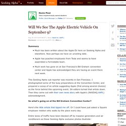 Will We See The Apple Electric Vehicle On September 9? - Apple Inc. (NASDAQ:AAPL)