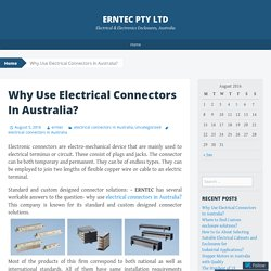 Why Use Electrical Connectors In Australia?