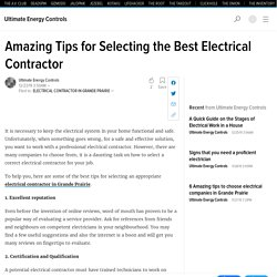 Amazing Tips for Selecting the Best Electrical Contractor