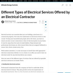 Different Types of Electrical Services Offered by an Electrical Contractor