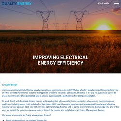 Improving Electrical Energy Efficiency - Quality Energy
