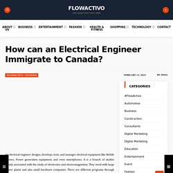 How can an Electrical Engineer Immigrate to Canada?