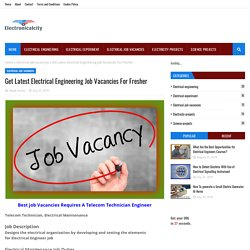 Get Latest Electrical Engineering Job Vacancies For Fresher