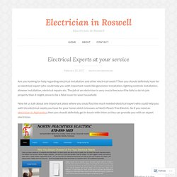 Electrical Experts at your service – Electrician in Roswell