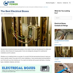 10 Best Electrical Boxes Reviewed & Rated in 2021 - Galvinpower
