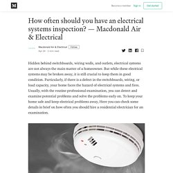 How often should you have an electrical systems inspection? — Macdonald Air & Electrical