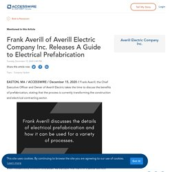Frank Averill of Averill Electric Company Inc. Releases A Guide to Electrical Prefabrication