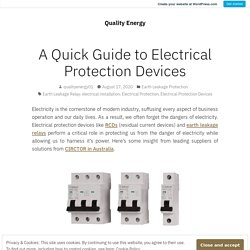 A Quick Guide to Electrical Protection Devices – Quality Energy