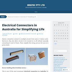 Well Designed Electrical Connectors in Australia