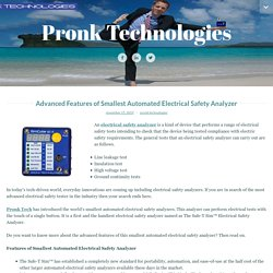 Advanced features of smallest automated electrical safety analyzer