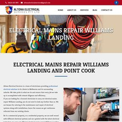 Electrical Mains Repair Williams Landing and Point Cook