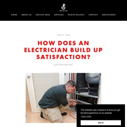 How Does an Electrician Build up Satisfaction?