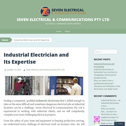 Industrial Electrician and Its Expertise