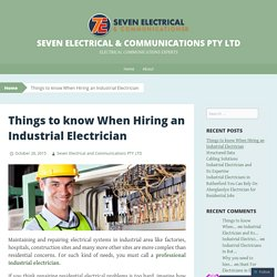Things to know When Hiring an Industrial Electrician