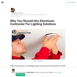 Reasons to Choose Electrician Contractor For Lighting Solutions