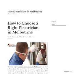 How to Choose a right Electrician in Melbourne