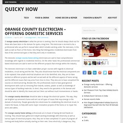 Orange county electrician – Offering domestic services