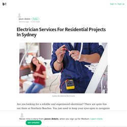 Electrician Services For Residential Projects In Sydney