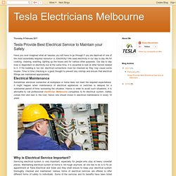 Tesla Electricians Melbourne: Tesla Provide Best Electrical Service to Maintain your Safety