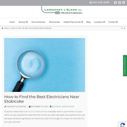 How to Find the Best Electricians Near Etobicoke