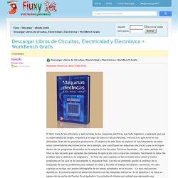 Descargar Libros de Circuitos, Electricidad y Electrónica + WorkBench Gratis PDF