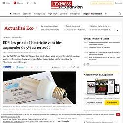 EDF: les prix de l'électricité vont bien augmenter de 5% au 1er août