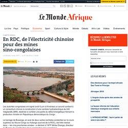 En RDC, de l'électricité chinoise pour des mines sino-congolaises
