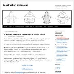 Production d'électricité domestique par moteur stirling