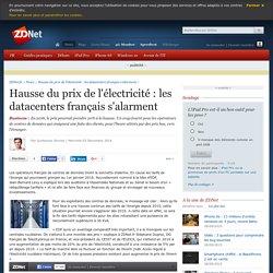 Hausse du prix de l'électricité : les datacenters français s'alarment