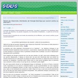 Histoire de l'électricité. Distribution de l'énergie électrique par courant continu ou alternatif ? - Association S-EAU-S