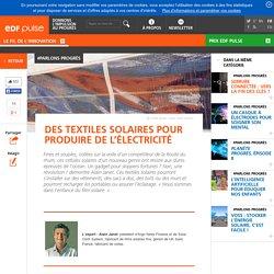 Des textiles solaires pour produire de l'électricité