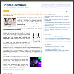 Pavegen : le pavé qui génère de l'électricité lorsque l'on marche dessus - Piezoelectrique