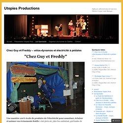 Chez Guy et Freddy – vélos-dynamos et électricité à pédales