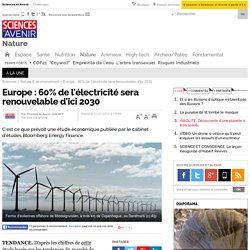 Europe : 60% de l'électricité sera renouvelable d'ici 2030 - 1 juillet 2014