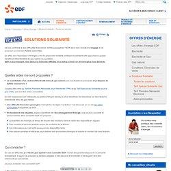 Tarifs sociaux de l'électricité et du gaz : les Solutions Solidarité EDF