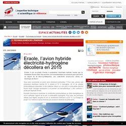 Eraole, l'avion hybride électricité-hydrogène décollera en 2015