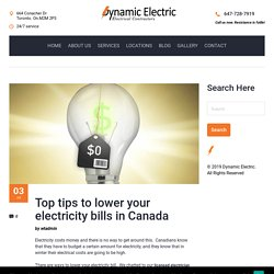 Top tips to lower your electricity bills in Canada - Dynamic Electric