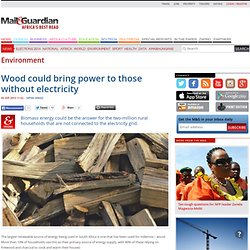 Wood could bring power to those without electricity