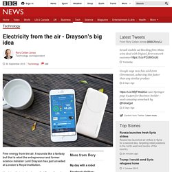 Electricity from the air - Drayson's big idea