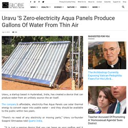 Uravu 's zero-electricity Aqua Panels produce gallons of water from thin air