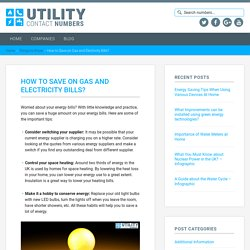 How to Save on Gas and Electricity Bills?