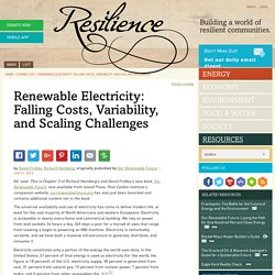 Renewable Electricity: Falling Costs, Variability, and Scaling Challenges
