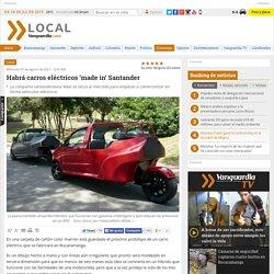 vehículos eléctricos que se producen en Santander saldrán al mercado