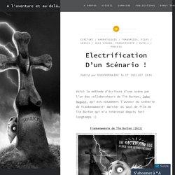 Electrification D'un Scénario ! – A l'aventure et au-delà…