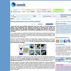 De l'eau potable grâce à des nano-filtres électrifiés > Technologie