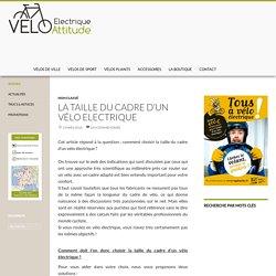 Blog Vélo électrique attitude : Actualités, test et avis sur les VAE !