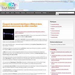 fev2010-Coupure de courant électrique à Metz et dans plusieurs communes du sillon mosellan - METZ