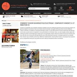 Comment choisir un monocycle électrique : Comparatif Ninebot E+ et Inmotion V3 - Mobility Urban